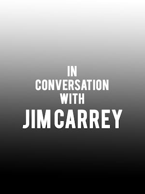 In Conversation with Jim Carrey Poster