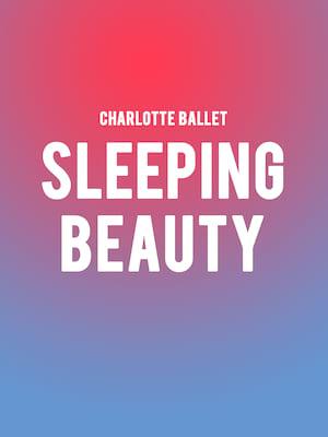 Charlotte Ballet - Sleeping Beauty Poster