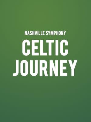 Nashville Symphony - Celtic Journey Poster