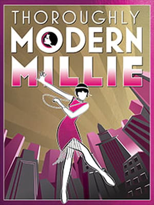 Thoroughly Modern Millie, North Shore Music Theatre, Boston