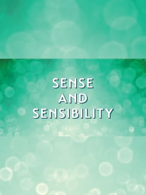 Sense and Sensibility at Lucie Stern Theatre