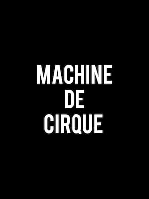 Machine de Cirque Poster