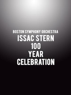 Boston Symphony Orchestra - Issac Stern 100 Year Celebration Poster