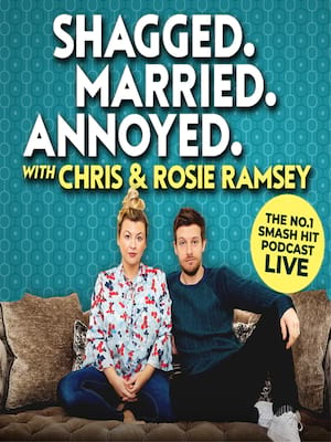 Shagged, Married, Annoyed with Chris and Rosie Ramsey at Edinburgh Playhouse Theatre