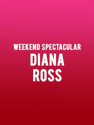 Weekend Spectacular - Diana Ross Poster