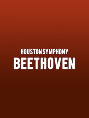 Houston Symphony - Beethoven Poster