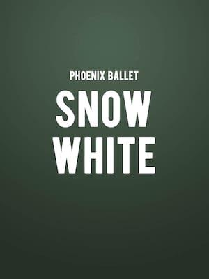 Phoenix Ballet - Snow White Poster