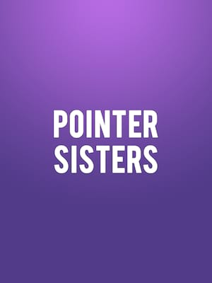 Pointer Sisters Poster