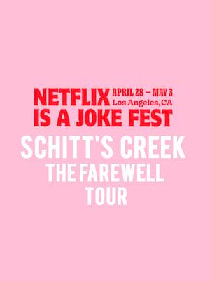 Netflix Is A Joke Fest - Schitt's Creek The Farewell Tour Poster