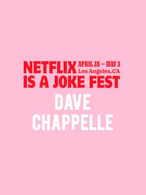 Netflix Is A Joke Fest - Dave Chappelle Poster