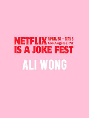 Netflix Is A Joke Fest - Ali Wong Poster