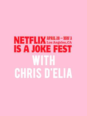 Netflix is a Joke Fest - Chris D'Elia Poster