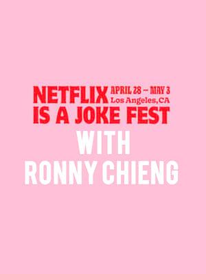 Netflix Is A Joke Fest - Ronny Chieng Poster