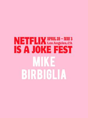 Netflix Is A Joke Fest - Mike Birbiglia Poster