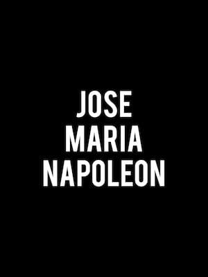 Jose Maria Napoleon Poster