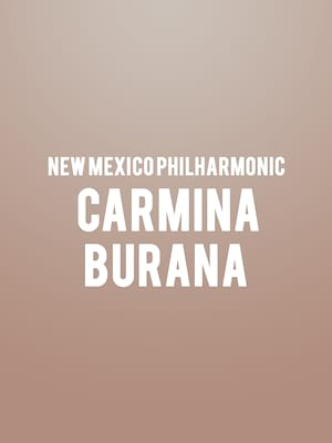 New Mexico Philharmonic Carmina Burana, Popejoy Hall, Albuquerque