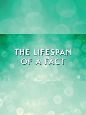 The Lifespan of a Fact Poster