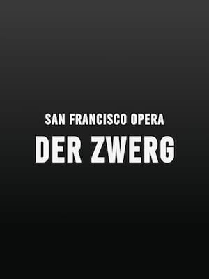 San Francisco Opera - Der Zwerg at War Memorial Opera House
