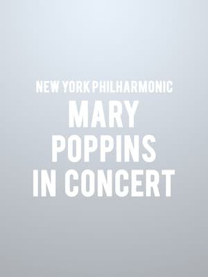 New York Philharmonic - Mary Poppins in Concert Poster