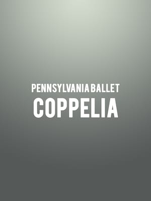 Pennsylvania Ballet Coppelia, Academy of Music, Philadelphia