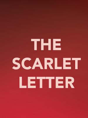 The Scarlet Letter, Berlind Theater, New York