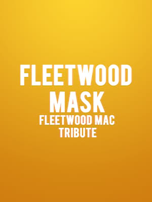 Fleetwood Mask - Fleetwood Mac Tribute Poster