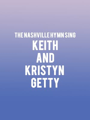 The Nashville Hymn Sing - Keith and Kristyn Getty Poster