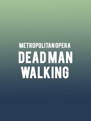 Metropolitan Opera - Dead Man Walking Poster