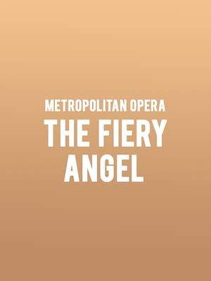 Metropolitan Opera - The Fiery Angel Poster
