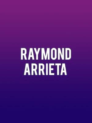 Raymond Arrieta Poster