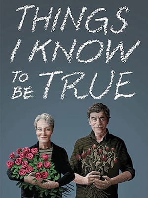 Things I Know to be True, Ed Mirvish Theatre, Toronto