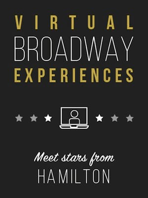 Virtual Broadway Experiences with HAMILTON, Virtual Experiences for Kitchener, Kitchener