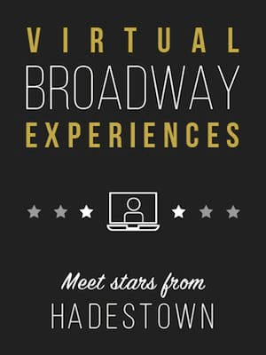 Virtual Broadway Experiences with HADESTOWN, Virtual Experiences for San Diego, San Diego