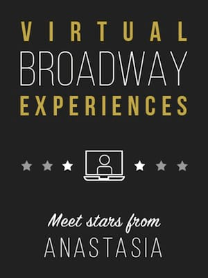 Virtual Broadway Experiences with ANASTASIA, Virtual Experiences for Cedar Falls, Cedar Falls