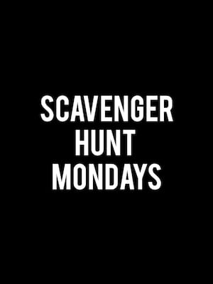 Scavenger Hunt Mondays Poster