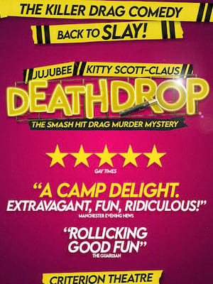 Death Drop at Garrick Theatre