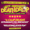 Death Drop, Garrick Theatre, London