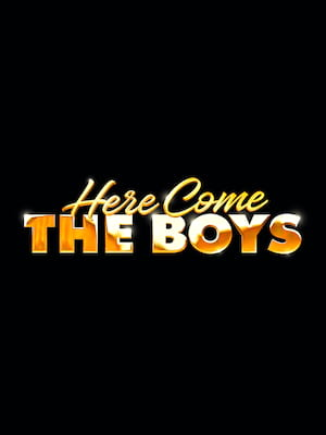 Here Come The Boys Poster
