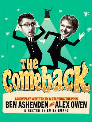 The Comeback at Noel Coward Theatre
