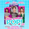 Drag Queens of Pop, Vaudeville Theatre, London