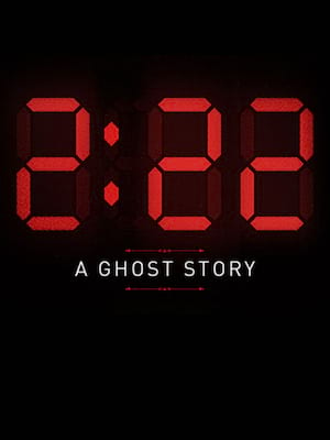 2:22 - A Ghost Story Poster