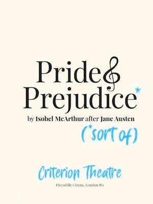 Pride and Predjudice (*Sort Of) Poster