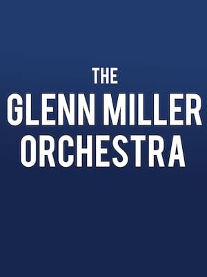 Glenn Miller Orchestra, New Theatre Oxford, Oxford