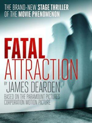 Fatal Attraction, Theatre Royal Brighton, Brighton